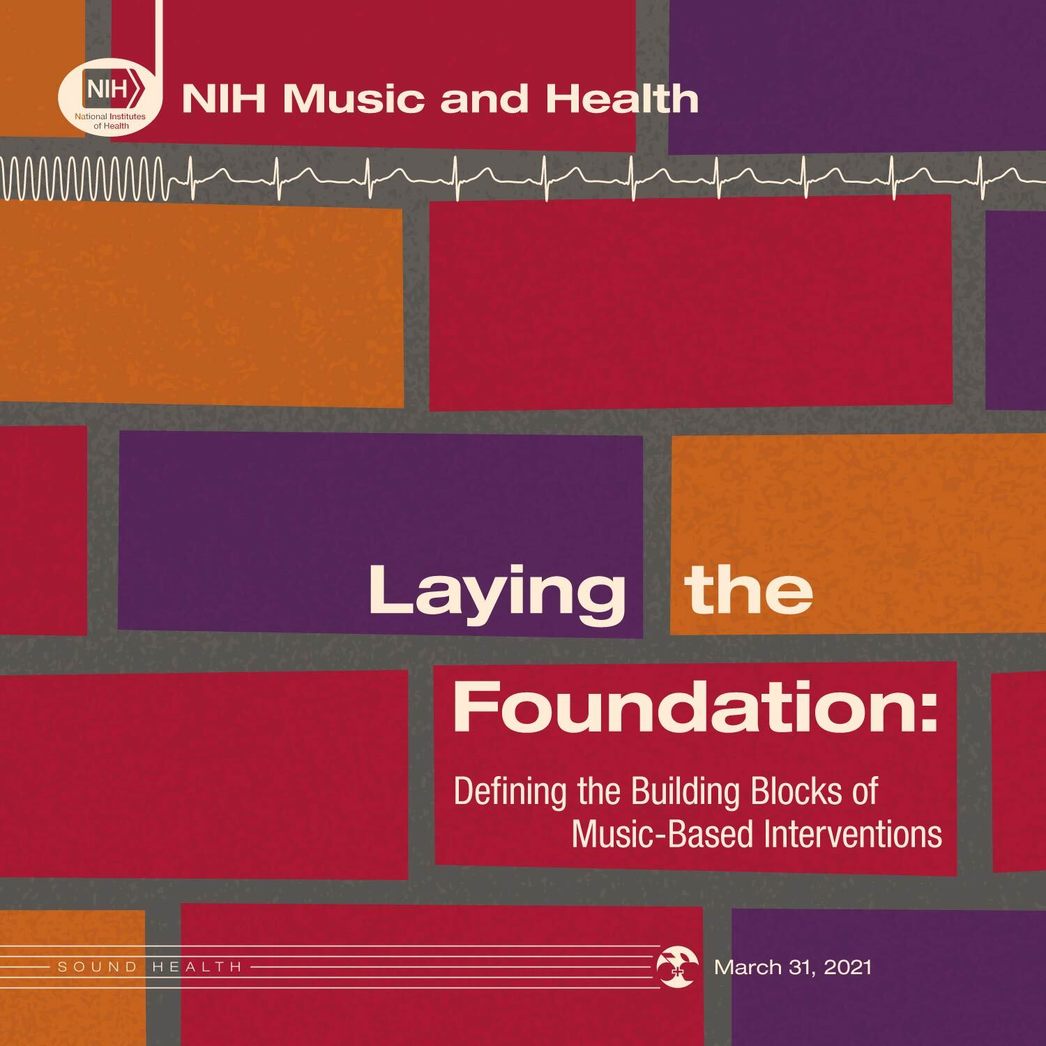 """A promotional graphic for """"Laying the Foundation: Defining the Building Blocks of Music-Based Interventions."""""""