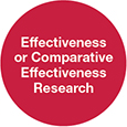 Effectiveness or Comparative Effectiveness Research