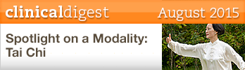August 2015 Clinical Digest: Spotlight on a Modality: Tai Chi