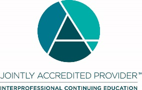 Jointly Accredited Provider logo; Interprofessional Continuing Education