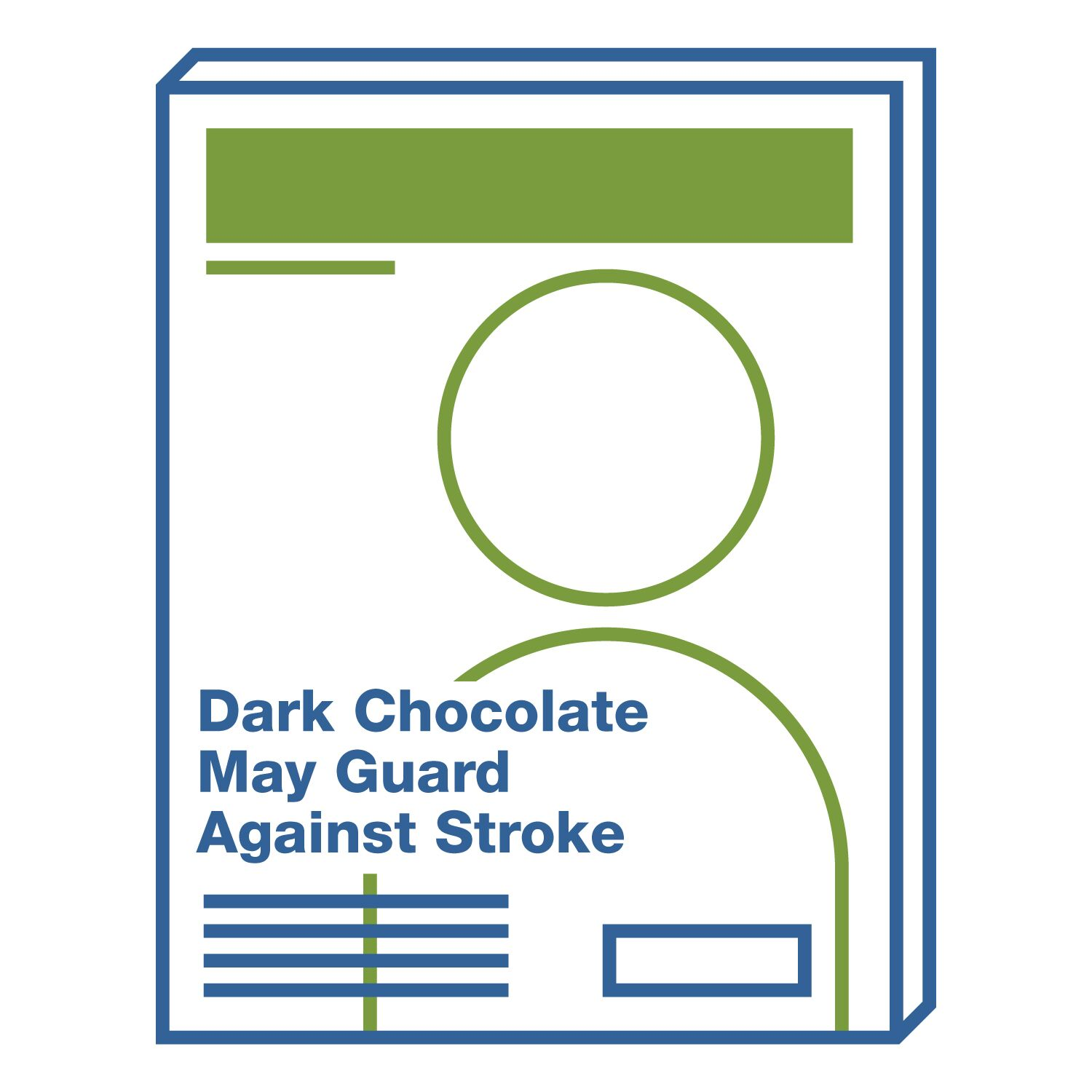 Headline: Dark Chocolate May Guard Against Stroke