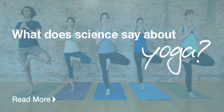 What does science say about YOGA?  READ MORE