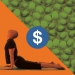 a dollar sign sits on top of a split image, lower diagonal a yoga pose in orange, above a bunch of pills in green.
