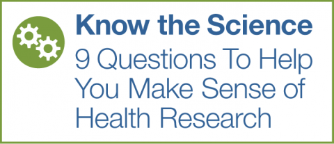 9 Questions To Help You Make Sense of Health Research