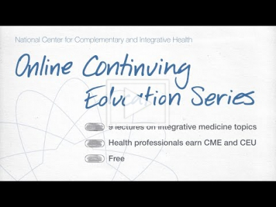 NCCIH Online Continuing Education Series